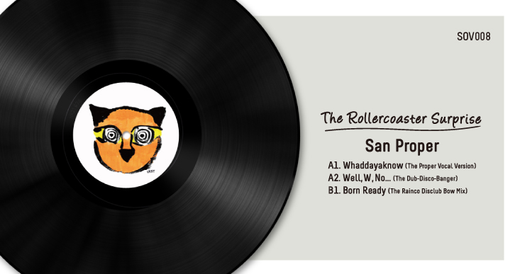 SOV008 | SAN PROPER – THE ROLLERCOASTER SURPRISE EP