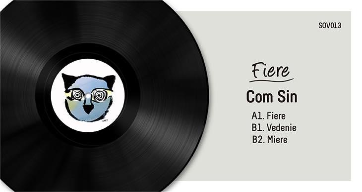 SOV013 | COM SIN – FIERE EP