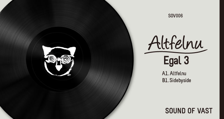 SOV006 | EGAL 3 – ALTFELNU EP
